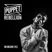 Puppet Rebellion - No Means Yes